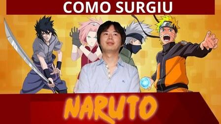 Como Surgiu o Anime Naruto